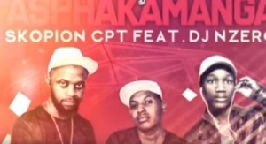 Skopion Cpt - Asphakamanga Ft. DJ Nzero